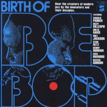Birth of BeBop