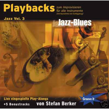 Playbacks zum Improvisieren Jazz Vol.3; Jazz Blues